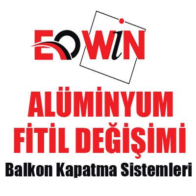 Ankara Cam Balkon, Ürünlerimiz, EOWİN Alüminyum Fitil Değişimi