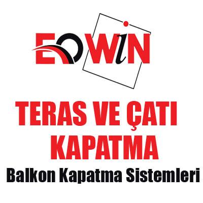 Ankara Cam Balkon, Ürünlerimiz, EOWİN Teras Ve Çatı Kapatma
